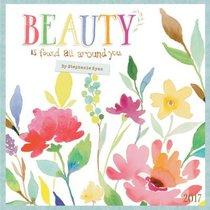 2017 Wall Calendar: Beauty is Found All Around You (Stephanie Ryan)
