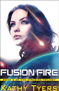 Fusion Fire (#02 in Firebird Series)