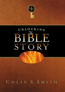 Unlocking the Bible Story: Old Testament (Vol 1)