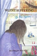 Silent Suffering: No One Knows
