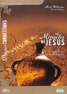 Miracles of Jesus (DVD Study) (Deeper Connections Series)
