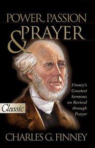 Power, Passion & Prayer (Pure Gold Classics Series)