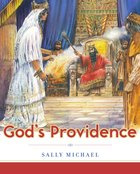 Gods Providence (Making Him Known Series)