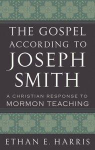 The Gospel According to Joseph Smith
