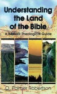 Understanding the Land of the Bible