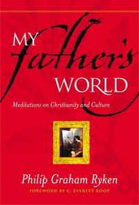 My Fathers World