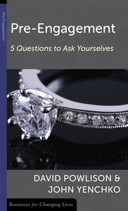 Pre-Engagement: Five Questions to Ask Yourselves (Resources For Changing Lives Series)