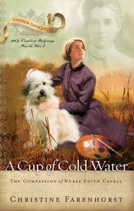 A Cup of Cold Water (Chosen Daughters Series)