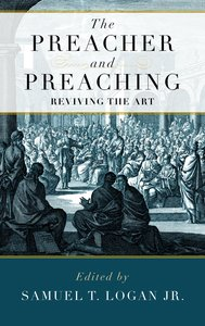 The Preacher and Preaching: Reviving the Art in the 20Th Century