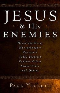 Jesus and His Enemies