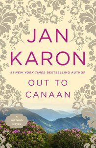 Out to Canaan (#04 in Mitford Years Series)