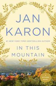 In This Mountain (#07 in Mitford Years Series)