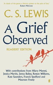 A Grief Observed: Readers Edition