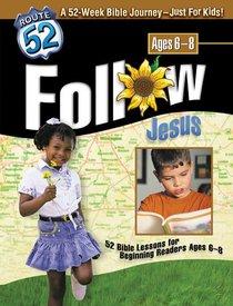Route 52: Follow Jesus