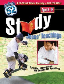 Route 52: Study Jesus Teachings