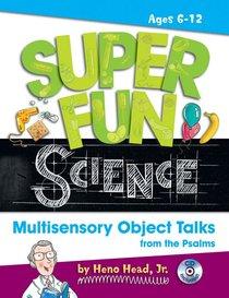 Super Fun Science