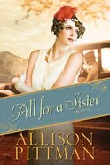 All For a Sister (#03 in Roaring Twenties Series)