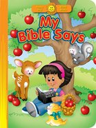 My Bible Says (Happy Day Series)