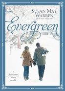 Evergreen (Christiansen Family Series)