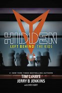 Hidden (#03 in Left Behind: The Young Trib Force Series)