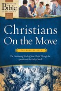 Christians on the Move (What The Bible Is All About Bible Study Series)