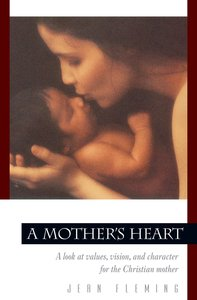 A Mothers Heart (Rev)