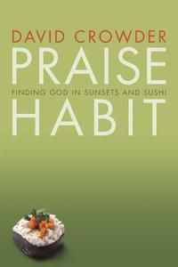 Praise Habit