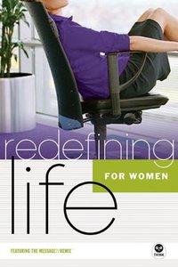 For Women (Redefining Life Studies Series)