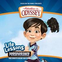 Perseverance (#06 in Adventures In Odyssey Audio Life Lessons Series)
