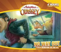 No Way Out (4 CDS) (#42 in Adventures In Odyssey Audio Series)