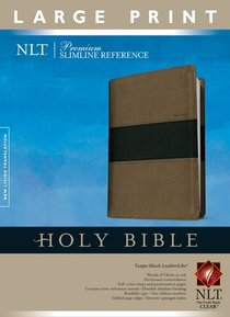 NLT Premium Slimline Reference Bible Large Print Tutone Taupe/Black (Red Letter Edition)