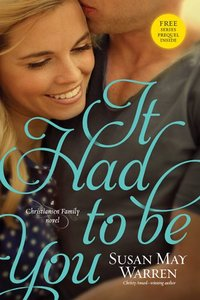It Had to Be You (Free Series Prequel I Really Do Miss Your Smile Inside) (#02 in Christiansen Family Series)