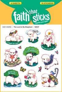 The Lord is My Shepherd (6 Sheets, 78 Stickers) (Stickers Faith That Sticks Series)