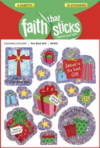 The Best Gift (6 Sheets, 78 Stickers) (Stickers Faith That Sticks Series)