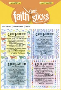 Lords Prayer, the (6 Sheets, 24 Stickers) (Our Father) (Stickers Faith That Sticks Series)