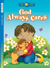 God Always Cares (Happy Day Colouring & Activity Series)