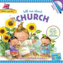 Tell Me About Church (Includes CD & Stickers) (Wonder Kids: Train Em Up Series)
