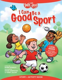 I Can Be a Good Sport (Incl. Stickers & Puzzles) (Faith That Sticks Story & Activity Book Series)