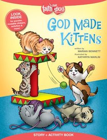 God Made Kittens (Incl. Stickers & Puzzles) (Faith That Sticks Story & Activity Book Series)