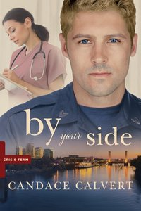 By Your Side (Crisis Team Series)