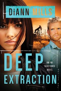 Deep Extraction (#02 in Fbi Task Force Series)