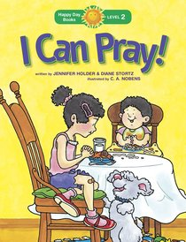 I Can Pray! (Happy Day Level 2 Beginning Readers Series)