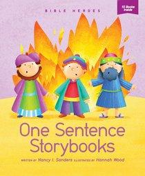Bible Heroes (One Sentence Storybooks Series)