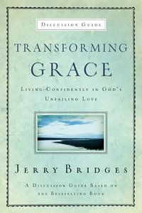 Transforming Grace (Discussion Guide)