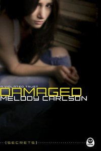 Damaged Violated Trust (#03 in Secrets Series)