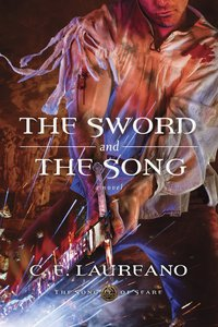 The Sword and the Song (#03 in The Song Of Seare Series)