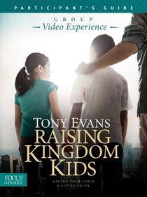 Raising Kingdom Kids (Participants Guide)