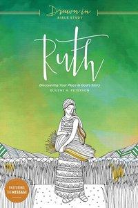Ruth (Drawn In Bible Study Series)