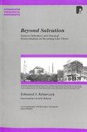 Beyond Salvation (Paternoster Biblical & Theological Monographs Series)