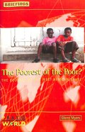 The Poorest of the Poor (Briefings Series)
